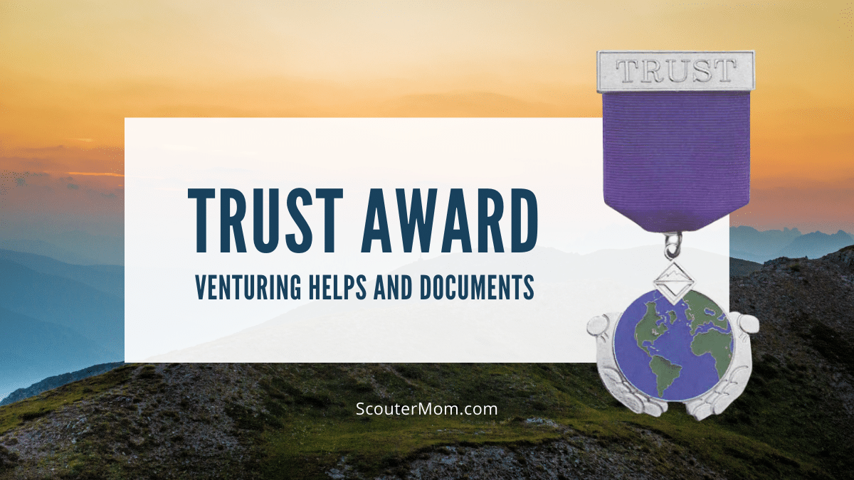Venturing Trust Award Helps and Documents and Resources
