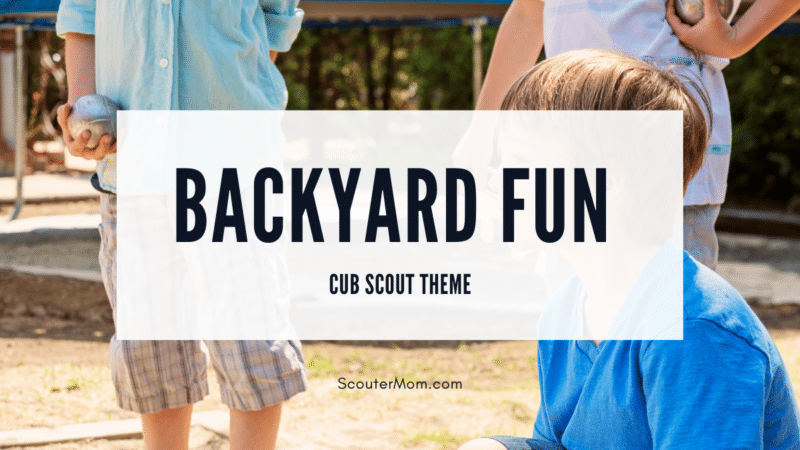 Backyard fun health and fitness Cub Scout Theme