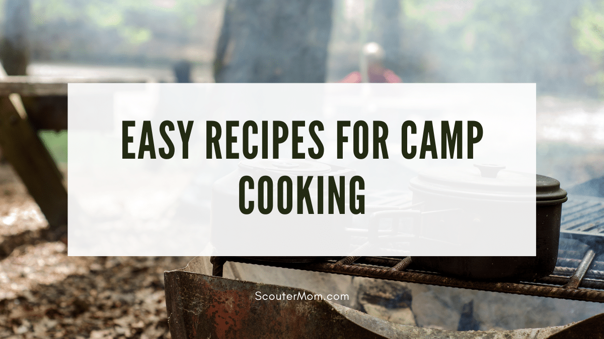 Easy Recipes for Camp Cooking