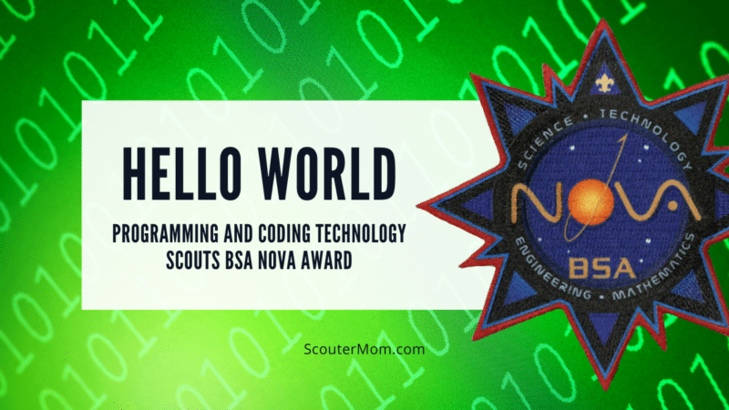 """The title """"Hello World Programming and Coding Technology NOVA award"""" with green background showing binary code and an image of the Scouts BSA Nova patch."""