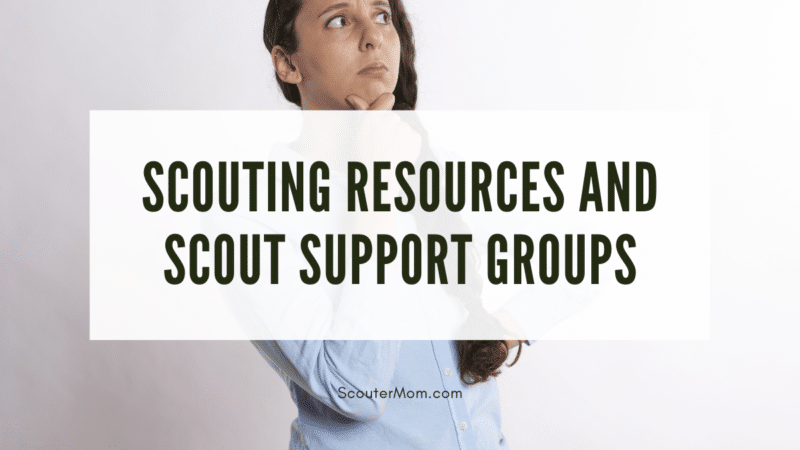 """The title """"Scouting Resources and Scout Support Groups"""" over an image of a woman with a puzzled look on her face"""