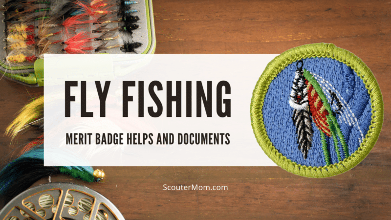fly fishing Merit Badge Helps and Documents