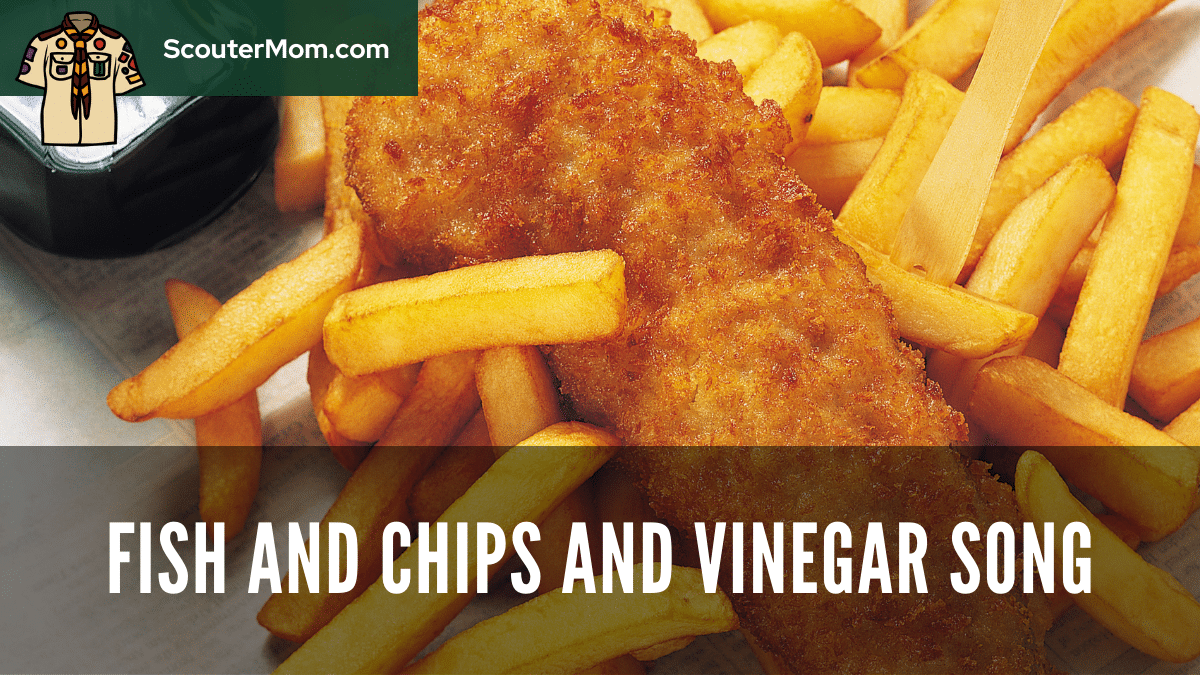 Fish and Chips and Vinegar Song