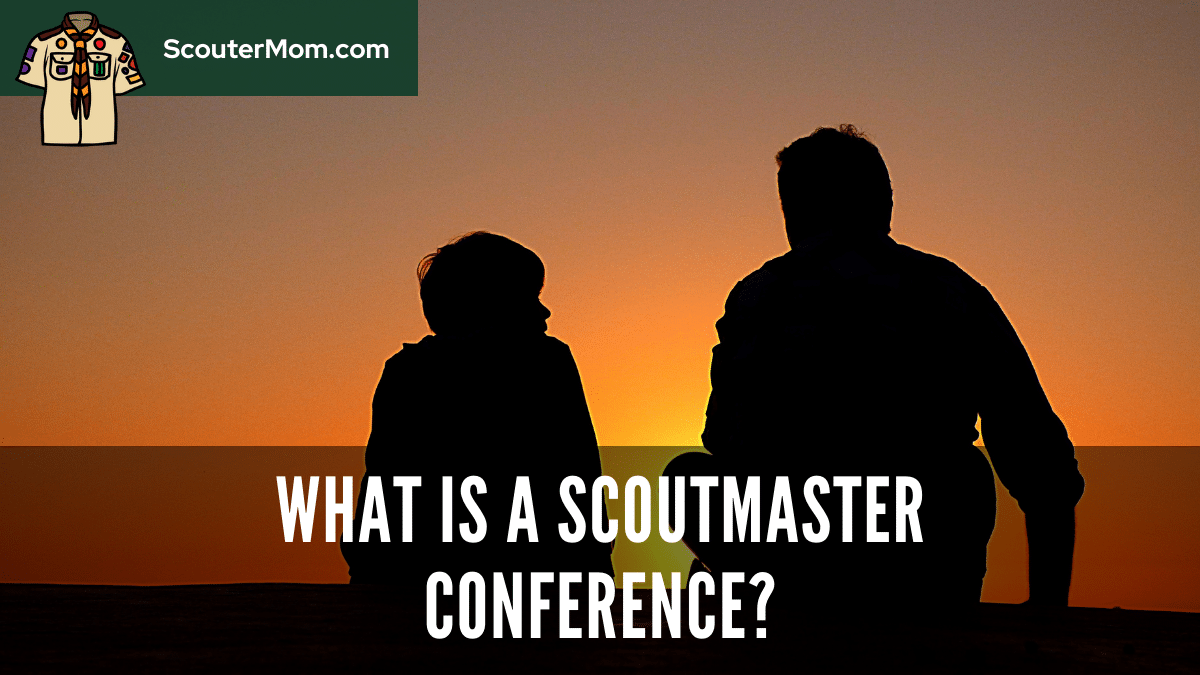 What Is a Scoutmaster Conference