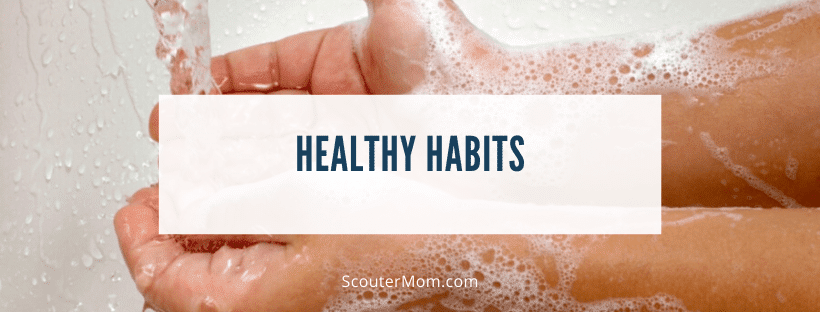 Healthy Habits and Scouting